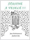 Jana Hochmannová: Šťastné a veselé!!! cena od 100 Kč