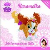Walt Disney: Palace Pets - Karamelka - Štěně vystupuju pro Bellu cena od 46 Kč