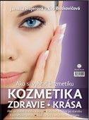Eva Boskovičová: Kozmetika Zdravie Krása cena od 240 Kč