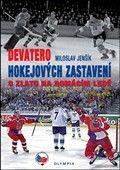 Miloslav Jenšík: Devatero hokejových zastavení cena od 158 Kč