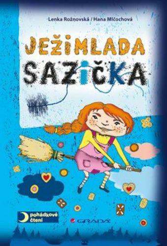 Lenka Rožnovská: Ježimlada Sazička cena od 125 Kč
