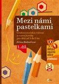 Jiřina Bednářová: Mezi námi pastelkami cena od 101 Kč