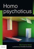 Michaela Malá: Homo psychoticus cena od 136 Kč