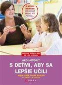 Elaine Mazlish: Ako hovoriť s deťmi, aby sa lepšie učili cena od 187 Kč