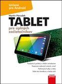 Martin Herodek: Tablet pre úplných začiatočníkov cena od 217 Kč
