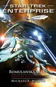 Michael A. Martin: Star Trek Enterprise Romulanská válka cena od 187 Kč