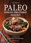 Hana Šimková: Paleo strava pro české jedlíky cena od 169 Kč