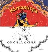 Černý Tomáš: Kamasútra - Od čísla k číslu cena od 92 Kč