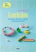Lucille Allirand: Scoubidou - Náramky, přívěsky a ozdoby z barevných bužírek cena od 102 Kč