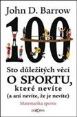 John David Barrow: Sto důležitých věcí o sportu, které nevíte (a ani nevíte, že je nevíte) cena od 159 Kč