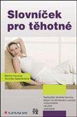 Martina Hourová, Veronika Galambošová: Slovníček pro těhotné cena od 128 Kč