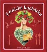 Štefan Packa: Erotická kuchárka cena od 191 Kč