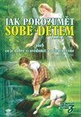 Zdenka Blechová: Jak porozumět sobě a dětem cena od 221 Kč