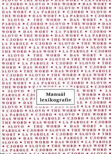 Kolektiv autorů: Manuál lexikografie cena od 38 Kč