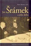 kol.: Jan Šrámek a jeho doba cena od 448 Kč