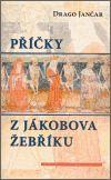 Drago Jančar: Příčky z Jákobova žebříku cena od 130 Kč