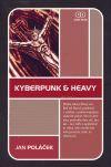 Jan Poláček: Kyberpunk & Heavy cena od 169 Kč