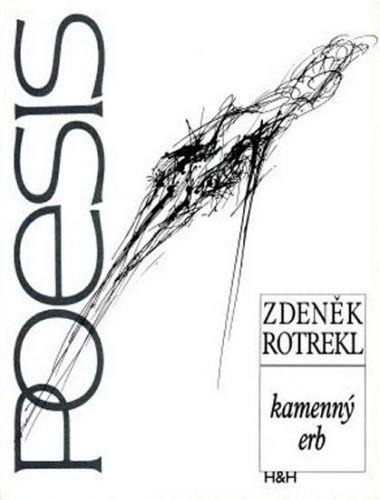 Zdeněk Rotrekl: Kamenný erb cena od 25 Kč