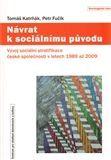Petr Fučík: Návrat k sociálnímu původu cena od 79 Kč