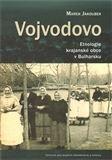 Marek Jakoubek: Vojvodovo : Etnologie krajanské obce v Bulharsku cena od 244 Kč