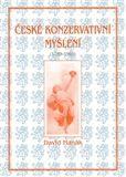 David Hanák: České konzervativní myšlení (1789-1989) cena od 223 Kč