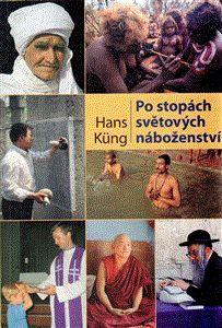Hans Küng: Po stopách světových náboženství cena od 248 Kč