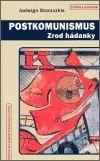 Jadwiga Staniszkis: Postkomunismus cena od 226 Kč