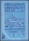 Milan Mysliveček: Místopisný obrázkový atlas aneb Krasohled český 1. cena od 364 Kč