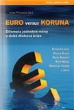 Ivana Pečinková: Euro versus koruna cena od 239 Kč