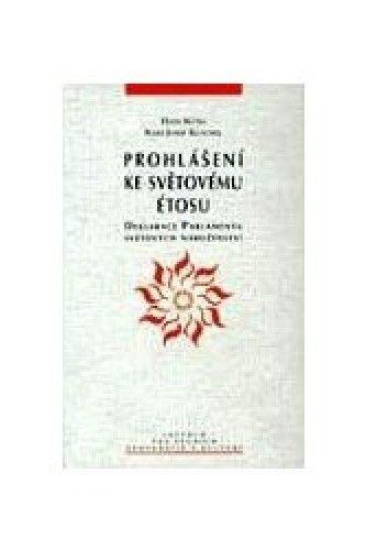 Hans Küng: Prohlášení ke světovému étosu cena od 73 Kč