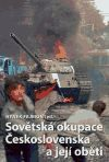 Hynek Fajmon: Sovětská okupace Československa a její oběti cena od 167 Kč