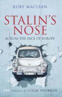 Maclean Rory: Stalin's Nose: Across the Face of Europe cena od 323 Kč
