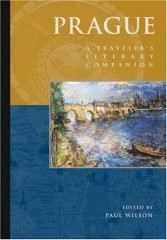 XXL obrazek Wilson, Paul (ed): Prague: A Traveler's Literary Companion