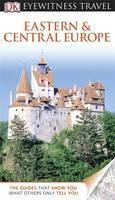 (Dorling Kindersley): Eastern and Central Europe (Eyewitness Travel) cena od 550 Kč