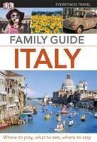 (Dorling Kindersley): Italy, Family Guide (EW) 2012 cena od 404 Kč