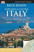 (Dorling Kindersley): Back Roads: Northern & Central Italy (Includes Lakes, Venice & Veneto, Tuscany, Umbria & L cena od 403 Kč