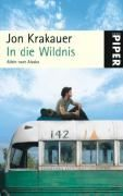 Krakauer Jon: In die Wildnis: Allein nach Alaska cena od 323 Kč