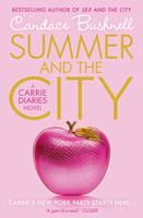 Bushnell Candace: Summer and the City (Carrie Diaries #2) cena od 161 Kč