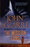 Carre, John le: Mission Song cena od 185 Kč