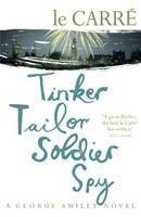 Carre, John le: Tinker Tailor Soldier Spy cena od 219 Kč