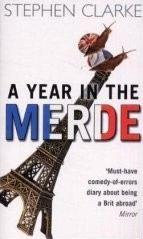 Clarke Stephen: Year in the Merde cena od 192 Kč