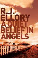 Ellory, Roger Jon: Quiet Belief in Angels cena od 173 Kč