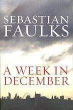 Faulks Sebastian: Week in December cena od 241 Kč