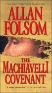 Folsom Allan: Machiavelli Covenant cena od 176 Kč