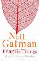 Gaiman Neil: Fragile Things cena od 242 Kč