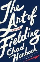 Harbach Chad: Art of Fielding cena od 176 Kč