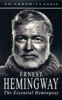 Hemingway Ernest: Essential Hemingway cena od 180 Kč