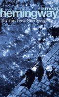 Hemingway Ernest: First Forty-Nine Stories cena od 180 Kč