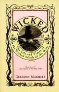 Maguire Gregory: Wicked: The Life and Times of the Wicked Witch of the West cena od 273 Kč