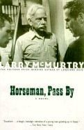 XXL obrazek McMurtry Larry: Horseman, Pass By